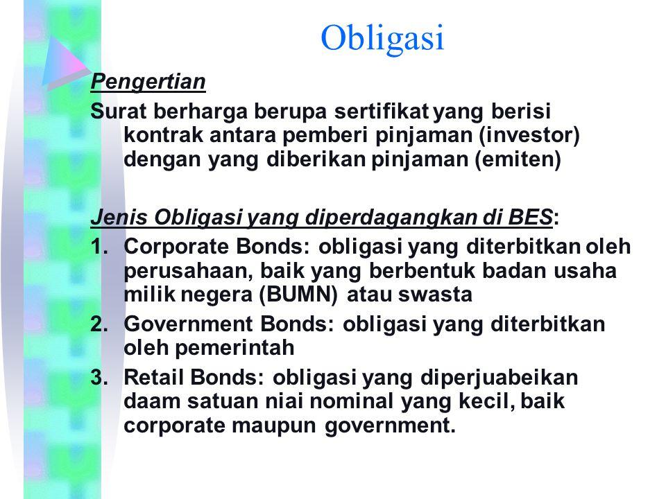 Obligasi Pengertian. Surat berharga berupa sertifikat yang berisi kontrak antara pemberi pinjaman (investor) dengan yang diberikan pinjaman (emiten)