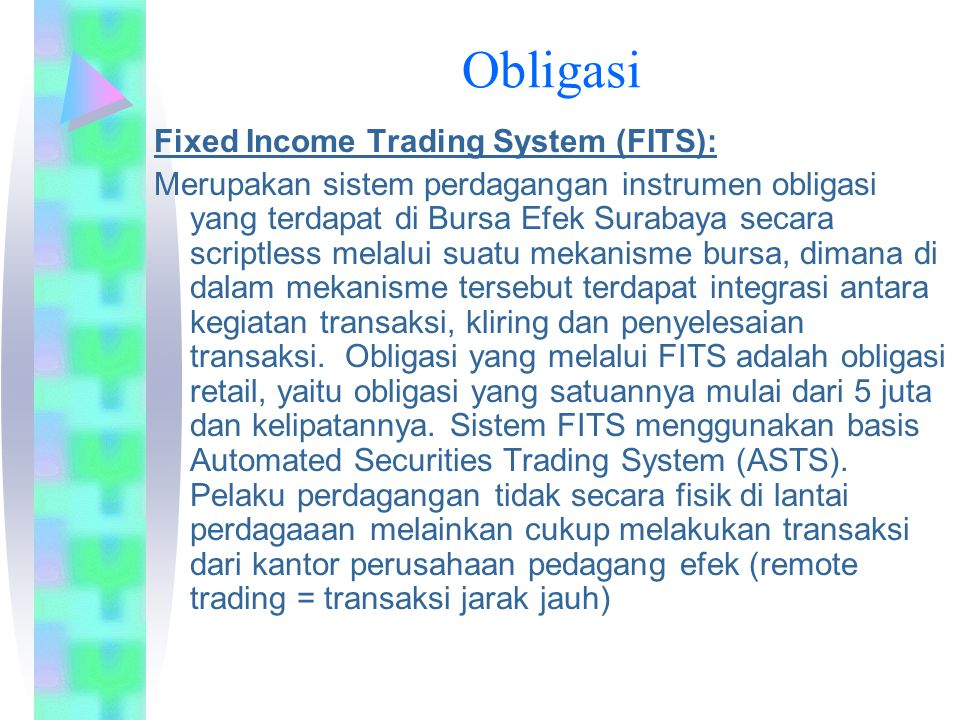 Obligasi Fixed Income Trading System (FITS):