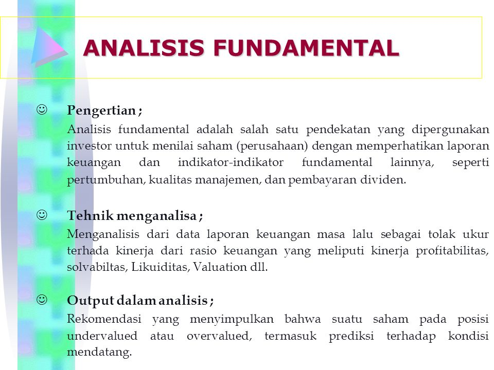 ANALISIS FUNDAMENTAL Pengertian ;