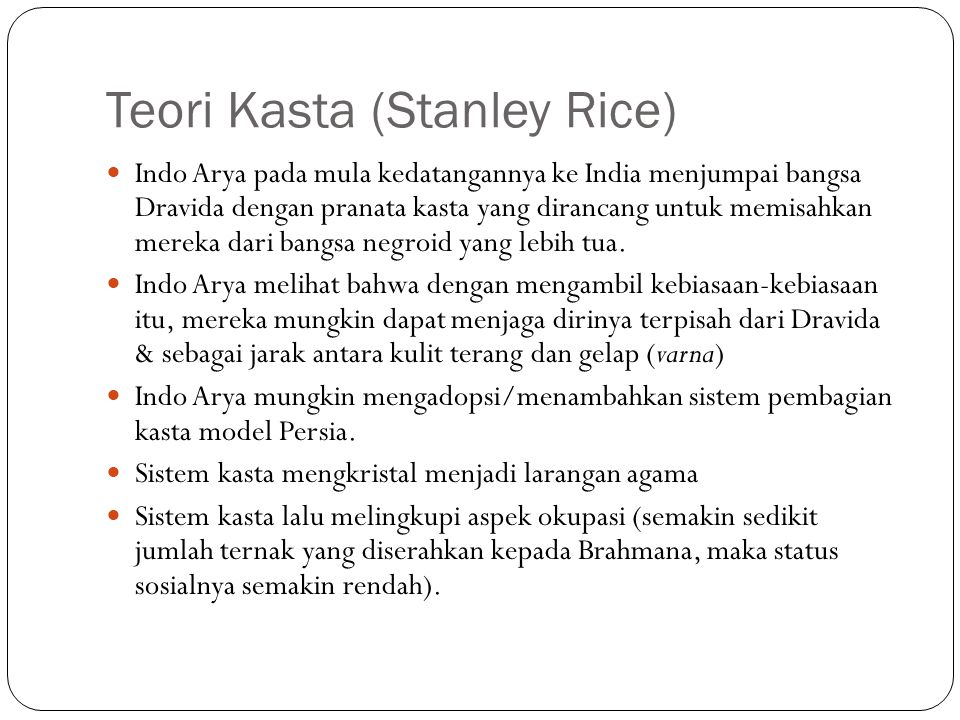 Teori Kasta (Stanley Rice)