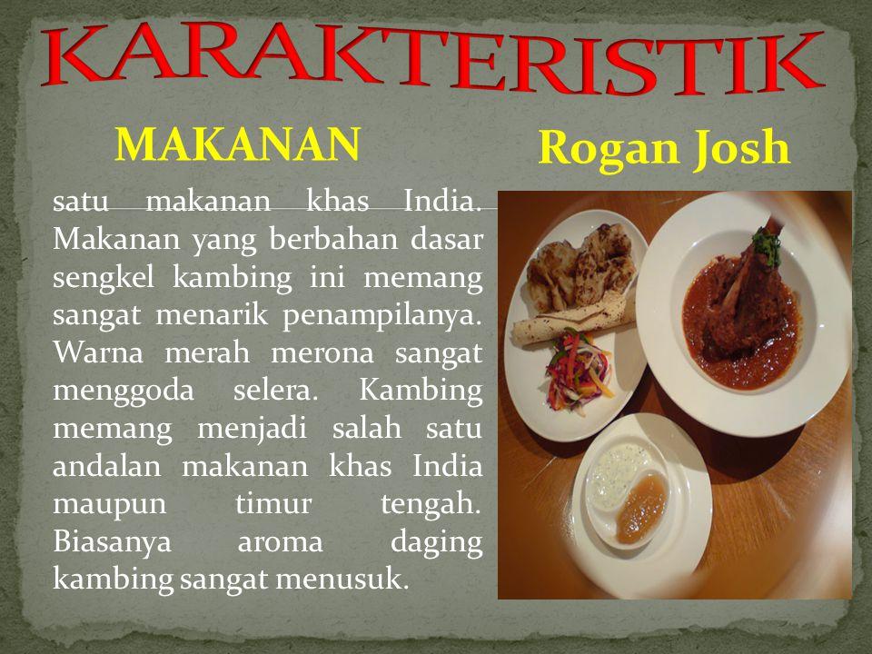 KARAKTERISTIK MAKANAN. Rogan Josh.