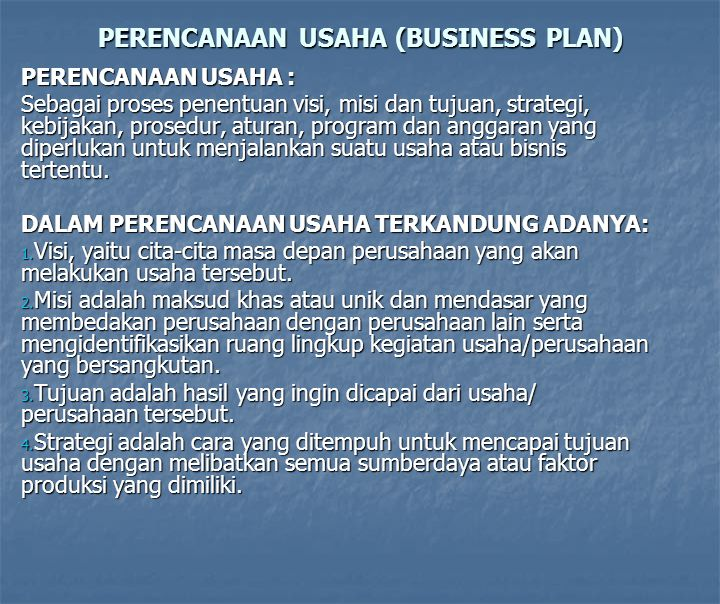 PERENCANAAN USAHA (BUSINESS PLAN)