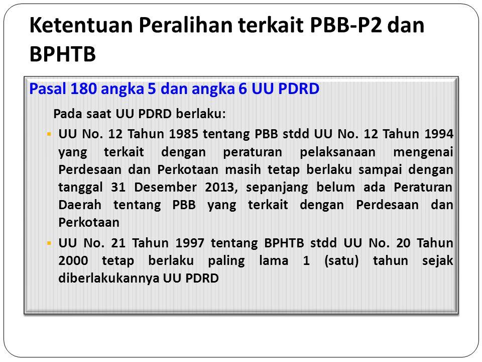 Ketentuan Peralihan terkait PBB-P2 dan BPHTB