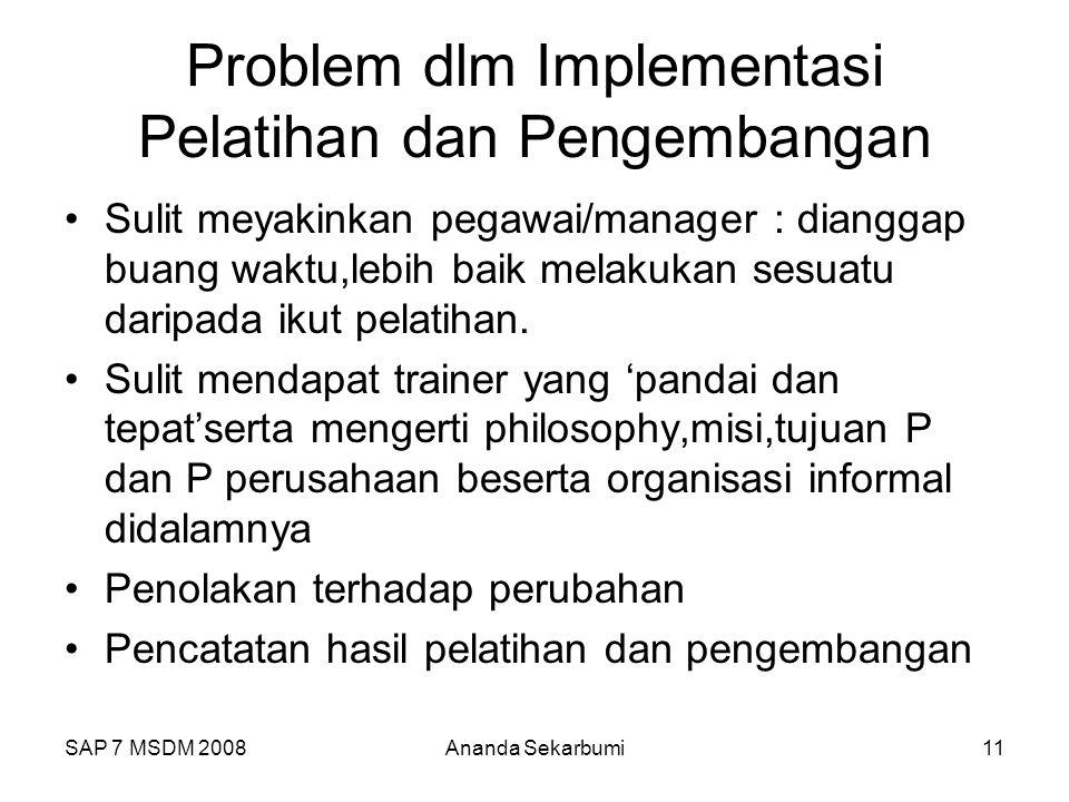 Problem dlm Implementasi Pelatihan dan Pengembangan