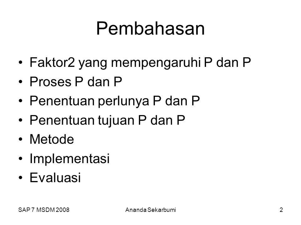 Pembahasan Faktor2 yang mempengaruhi P dan P Proses P dan P