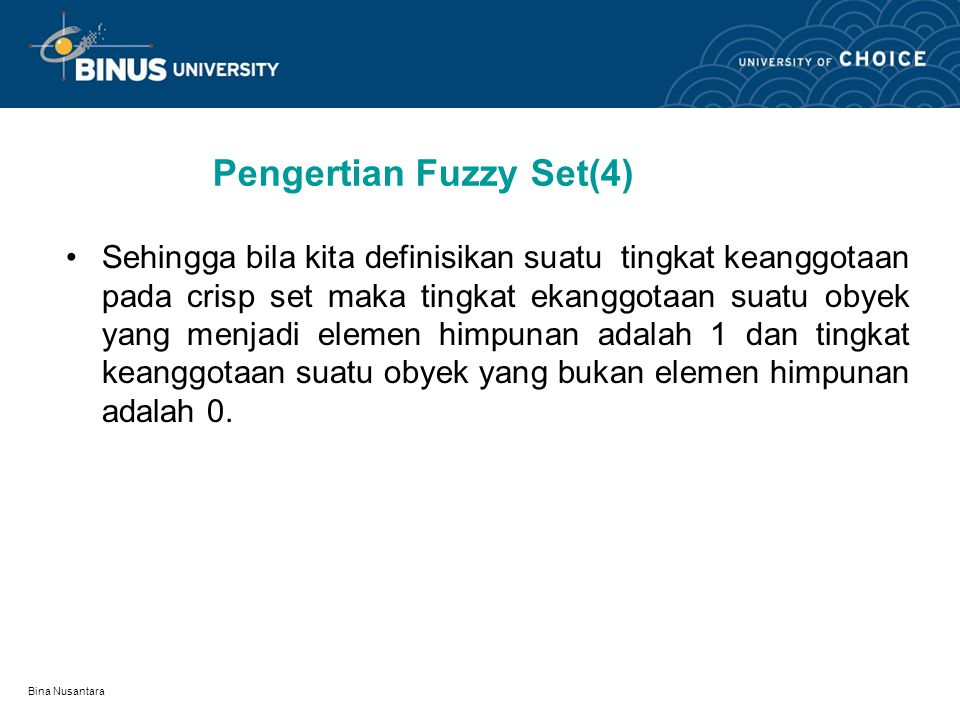 Pengertian Fuzzy Set(4)