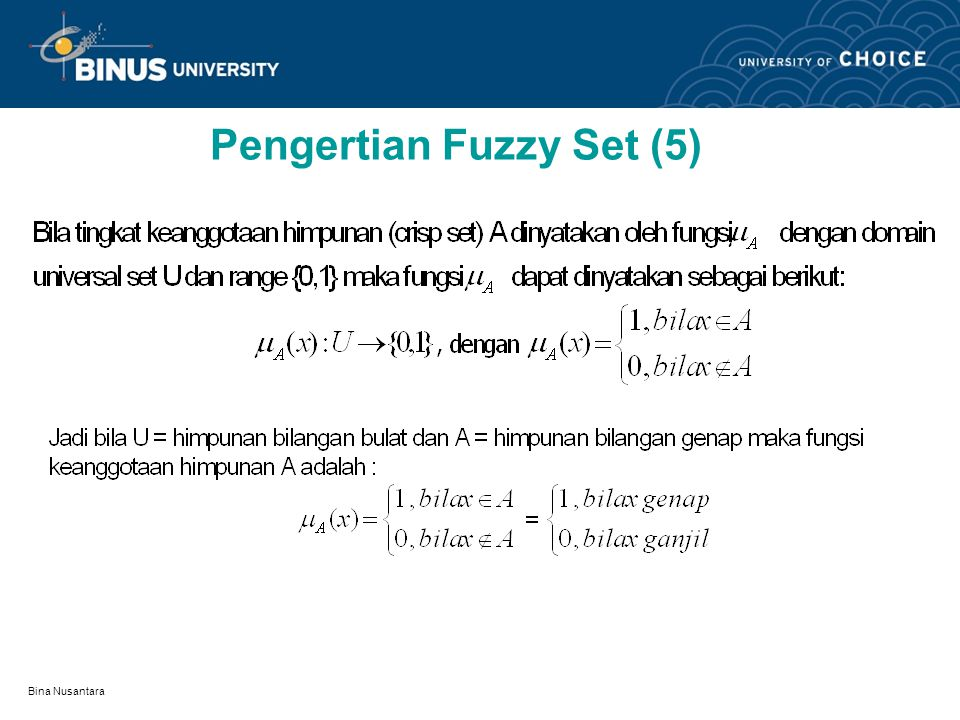 Pengertian Fuzzy Set (5)