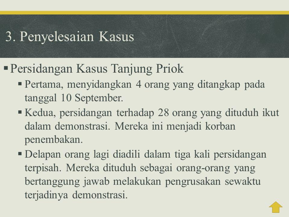 3. Penyelesaian Kasus Persidangan Kasus Tanjung Priok