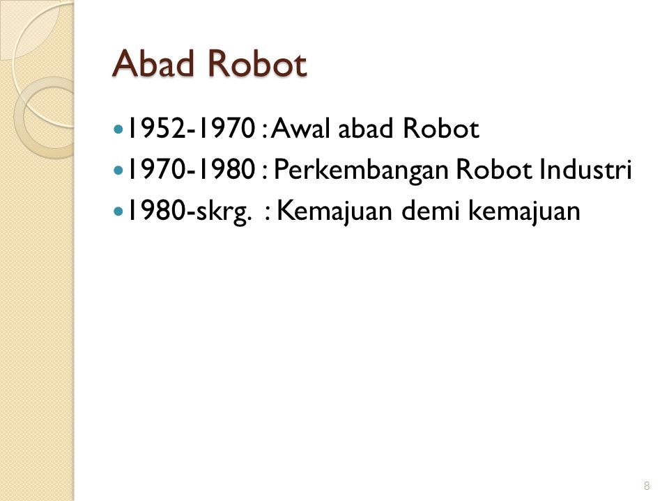 Abad Robot 1952-1970 : Awal abad Robot