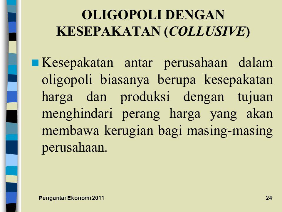OLIGOPOLI DENGAN KESEPAKATAN (COLLUSIVE)