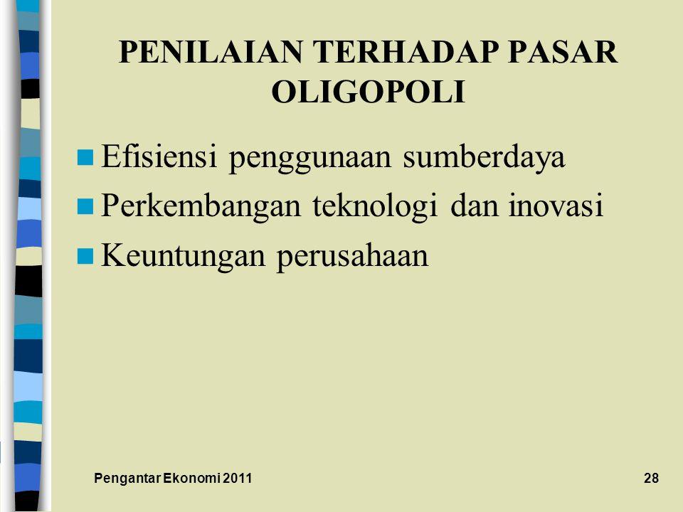 PENILAIAN TERHADAP PASAR OLIGOPOLI