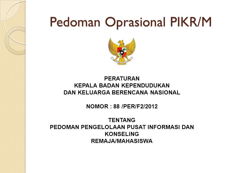 Pedoman Oprasional PIKR/M