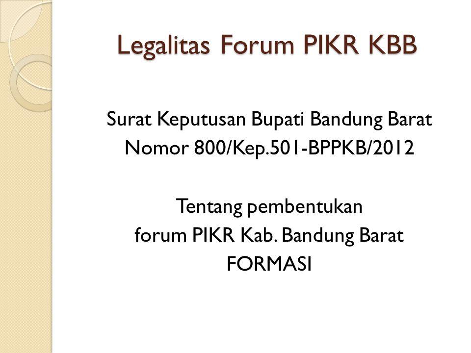 Legalitas Forum PIKR KBB