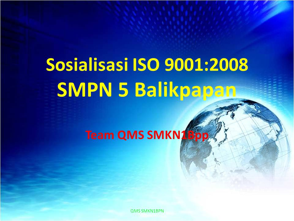 Sosialisasi ISO 9001:2008 SMPN 5 Balikpapan