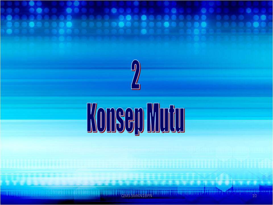 2 Konsep Mutu QMS SMKN1BPN