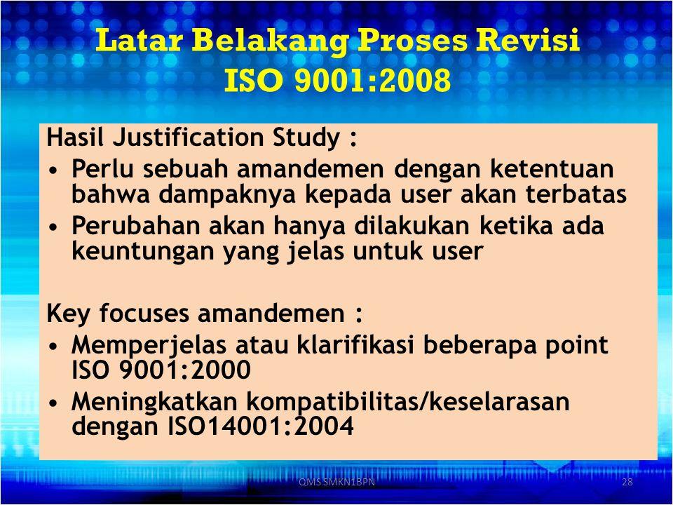 Latar Belakang Proses Revisi ISO 9001:2008