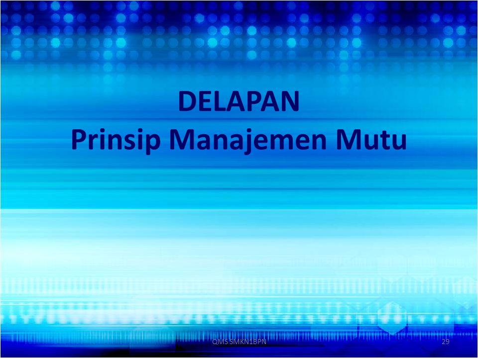 DELAPAN Prinsip Manajemen Mutu