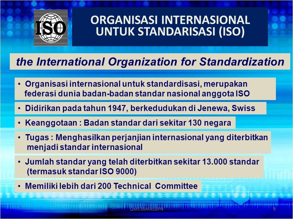 ORGANISASI INTERNASIONAL UNTUK STANDARISASI (ISO)
