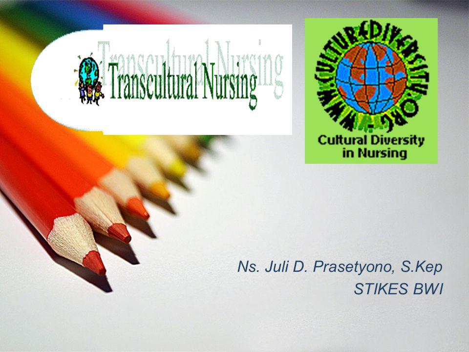 Ns. Juli D. Prasetyono, S.Kep