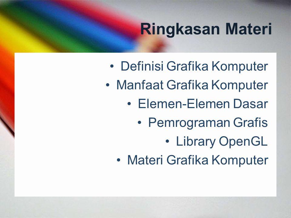 Ringkasan Materi Definisi Grafika Komputer Manfaat Grafika Komputer