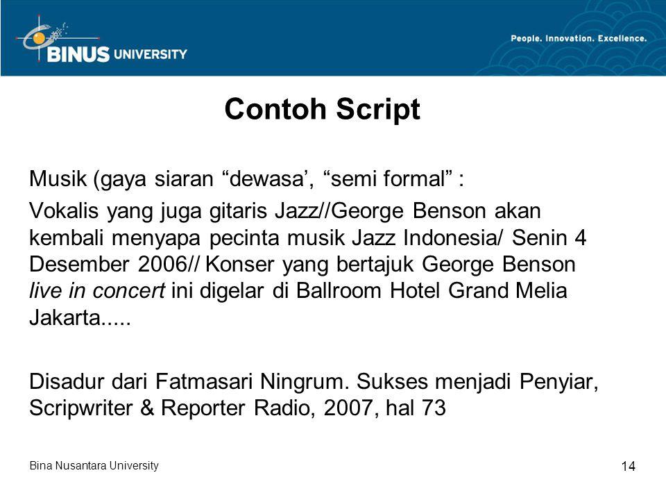Contoh Script Musik (gaya siaran dewasa', semi formal :