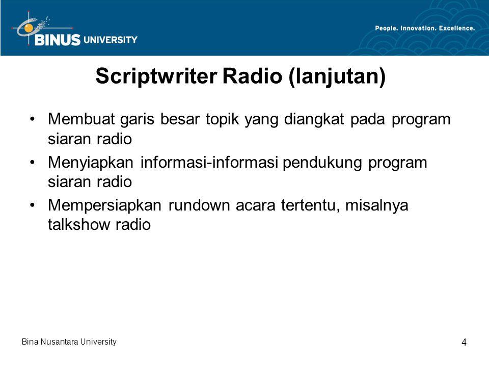 Scriptwriter Radio (lanjutan)