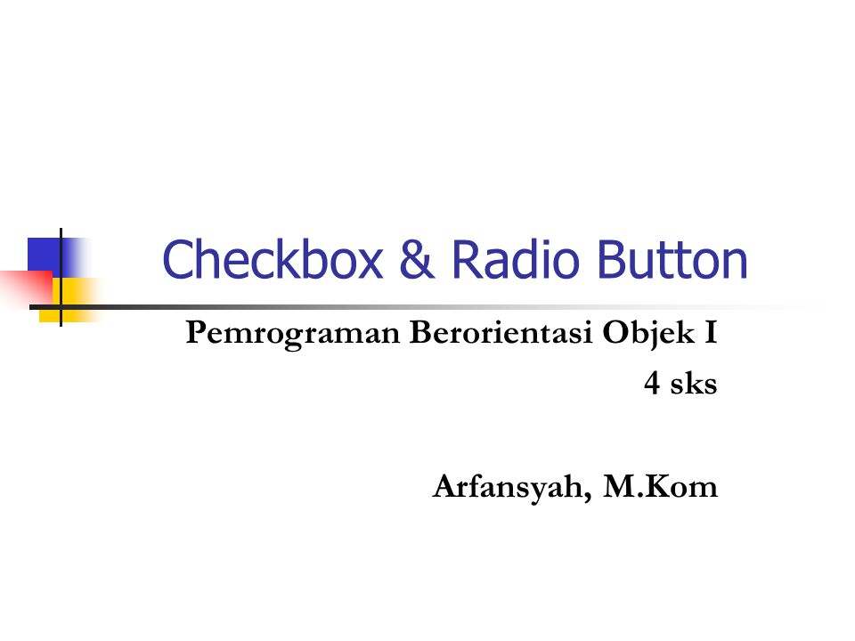 Checkbox & Radio Button