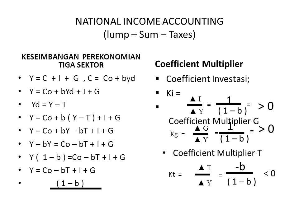NATIONAL INCOME ACCOUNTING (lump – Sum – Taxes)