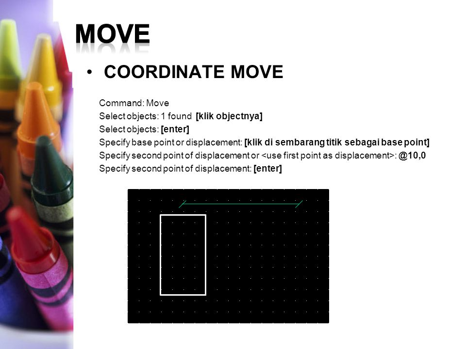move COORDINATE MOVE Command: Move