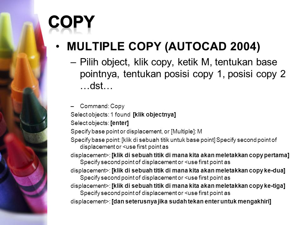 COPY MULTIPLE COPY (AUTOCAD 2004)
