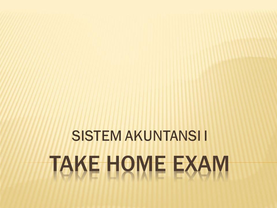 SISTEM AKUNTANSI I TAKE HOME EXAM