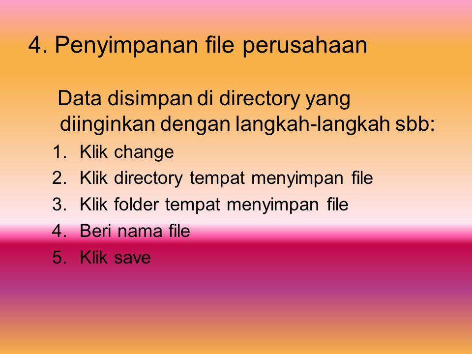 4. Penyimpanan file perusahaan