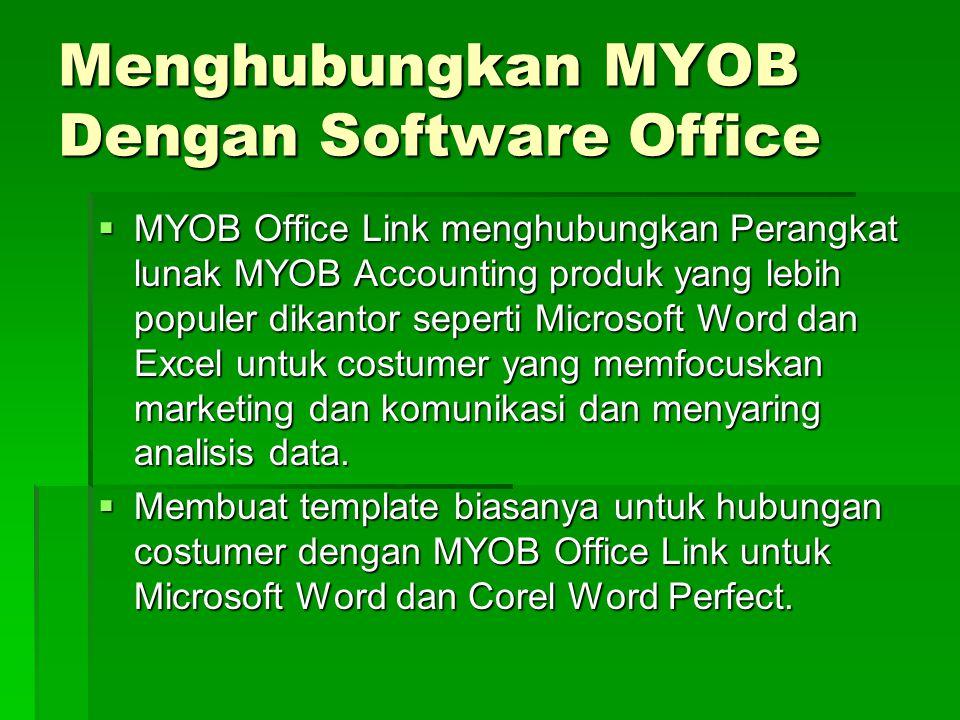 Menghubungkan MYOB Dengan Software Office
