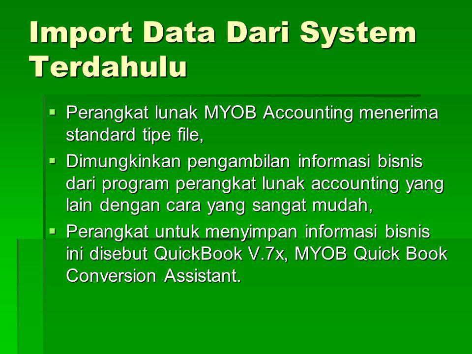 Import Data Dari System Terdahulu