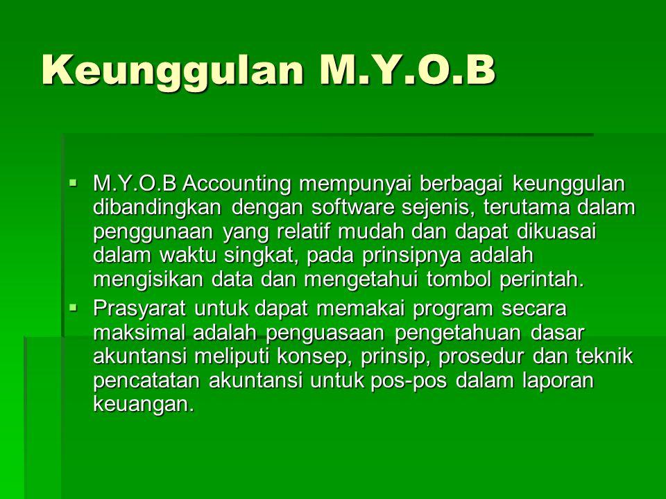 Keunggulan M.Y.O.B