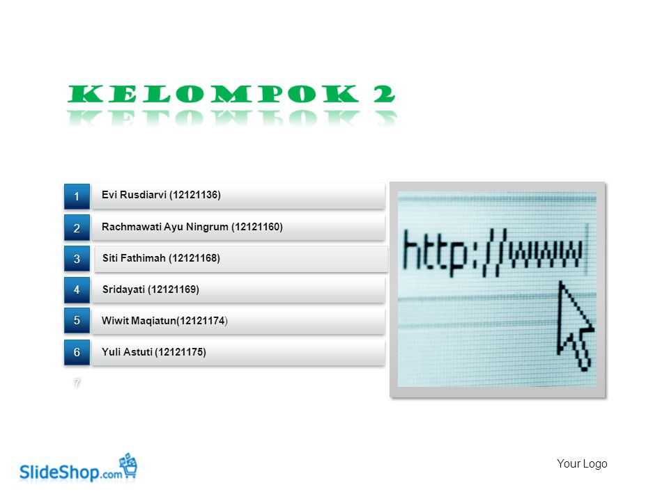 Kelompok 2 1 2 3 4 5 6 7 Your Logo Evi Rusdiarvi (12121136)