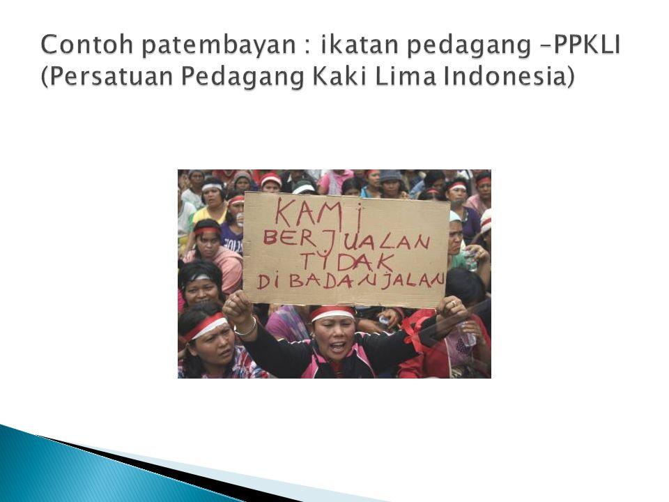 Contoh patembayan : ikatan pedagang –PPKLI (Persatuan Pedagang Kaki Lima Indonesia)