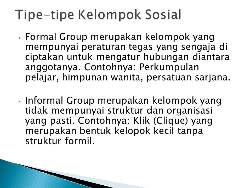Tipe-tipe Kelompok Sosial