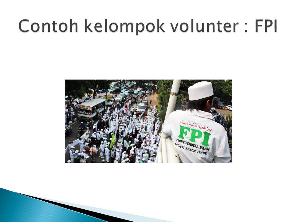 Contoh kelompok volunter : FPI
