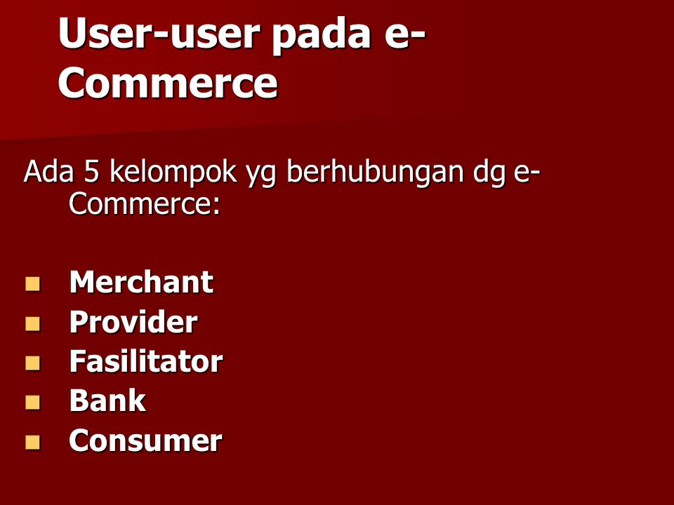 User-user pada e-Commerce
