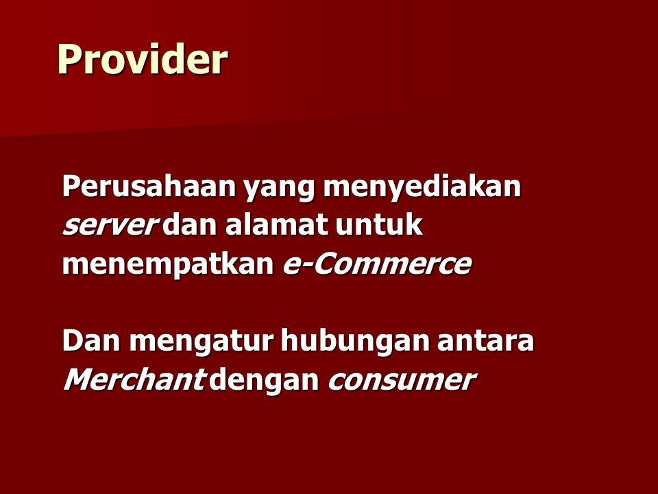 Provider Perusahaan yang menyediakan server dan alamat untuk