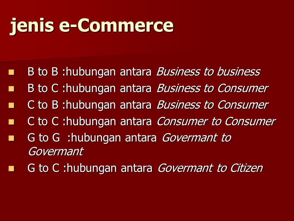 jenis e-Commerce B to B :hubungan antara Business to business