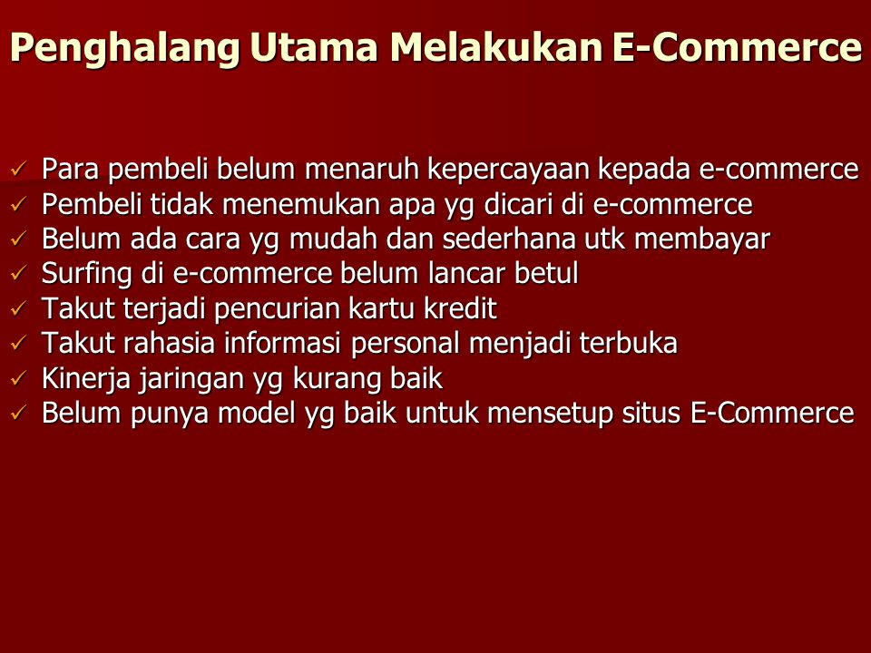 Penghalang Utama Melakukan E-Commerce
