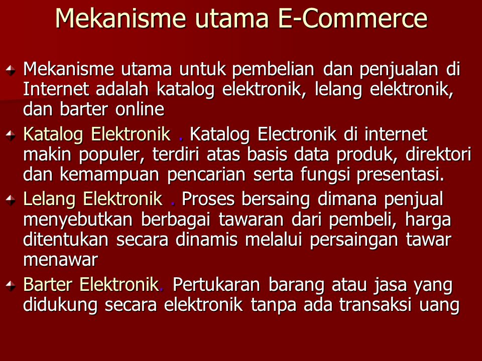 Mekanisme utama E-Commerce