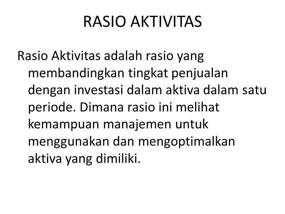 RASIO AKTIVITAS