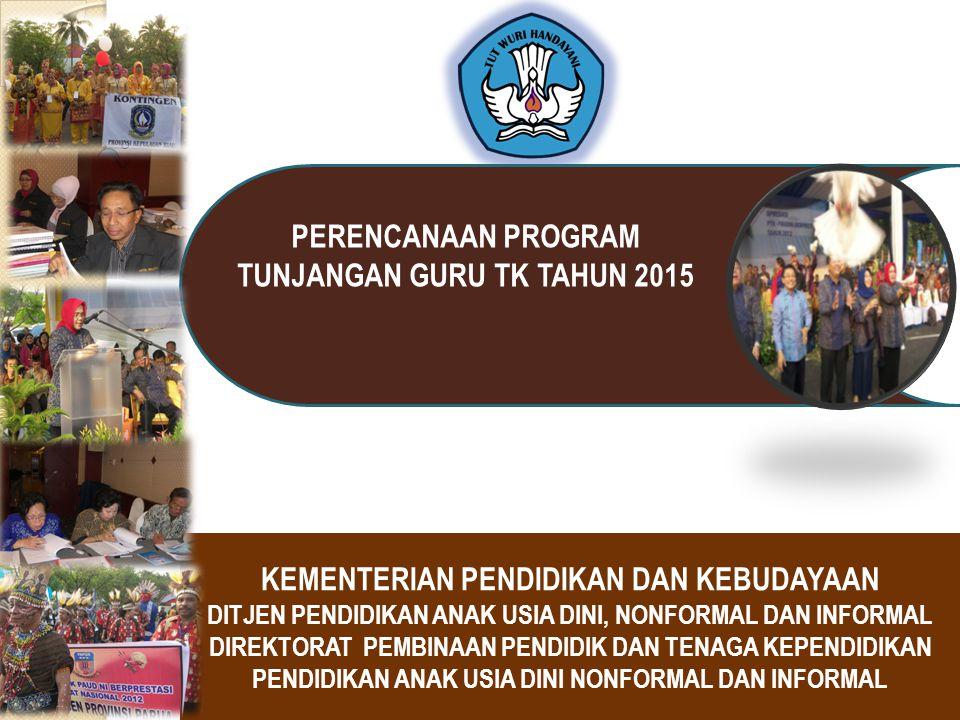PERENCANAAN PROGRAM TUNJANGAN GURU TK TAHUN 2015