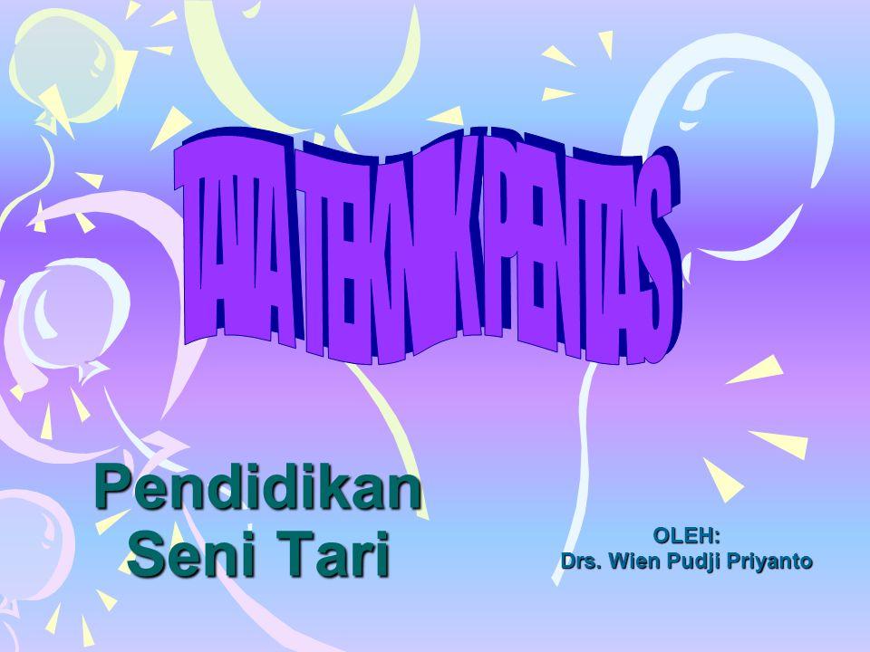 OLEH: Drs. Wien Pudji Priyanto