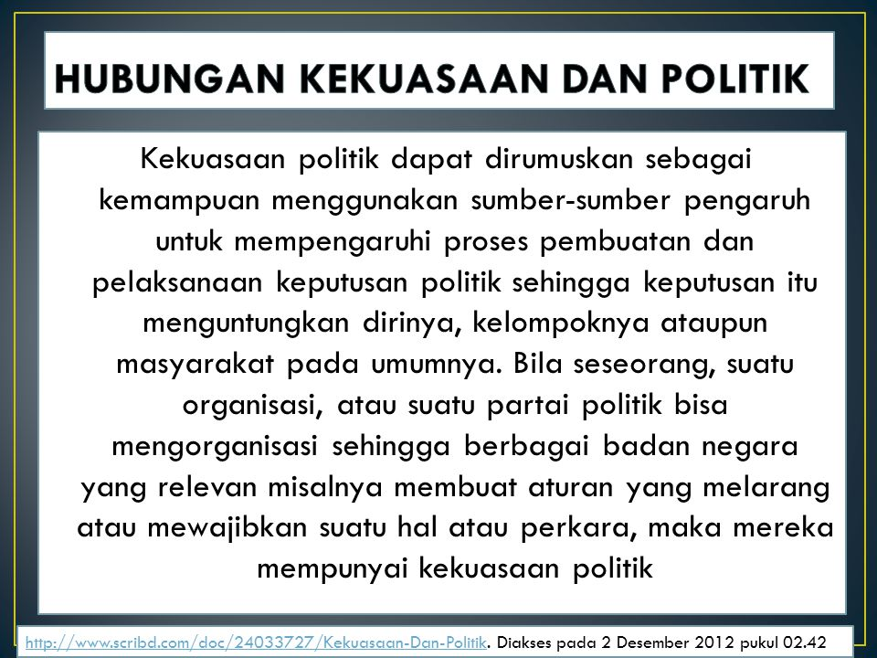HUBUNGAN KEKUASAAN DAN POLITIK