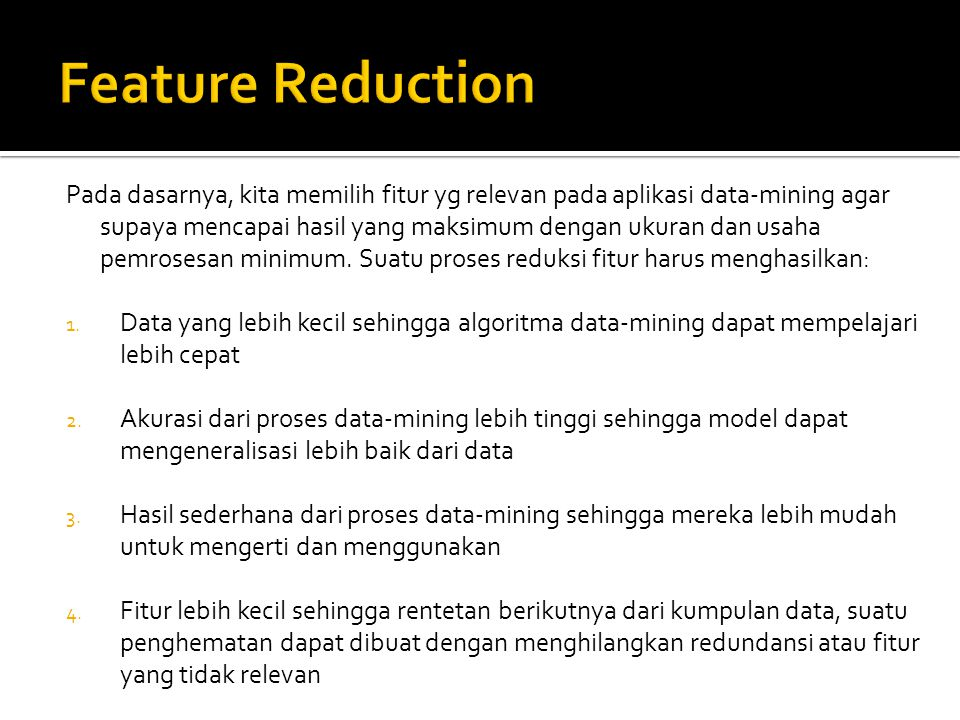 Feature Reduction