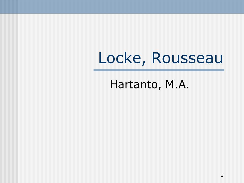 Locke, Rousseau Hartanto, M.A.